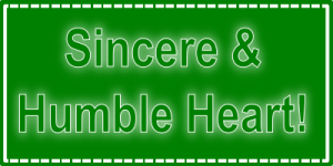 Sincere And Humble Heart